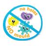 No Mould / No Holes